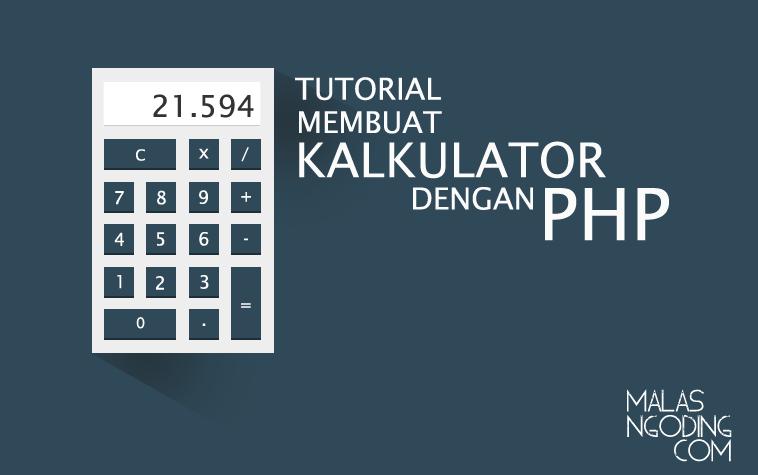 Membuat kalkulator sederhana dengan php