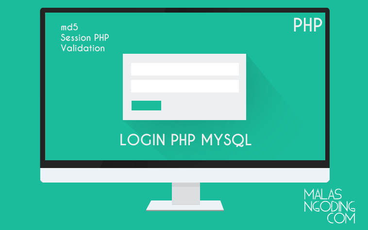 Membuat Form Login Dengan PHP dan MySQL - Malas Ngoding