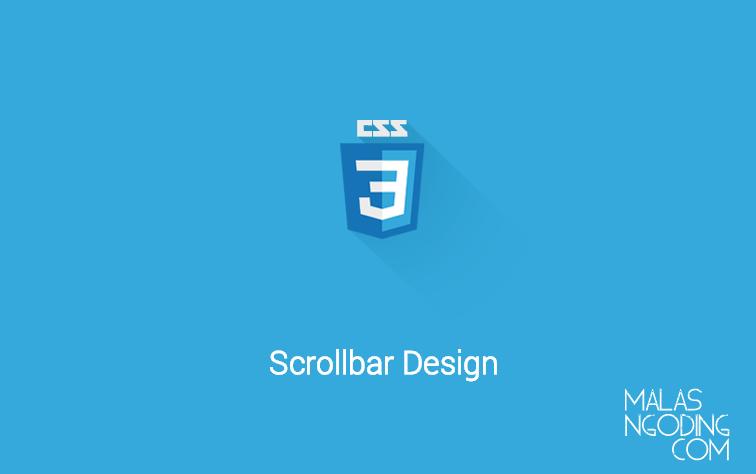 Cara Design Tampilan Scrollbar Dengan CSS3