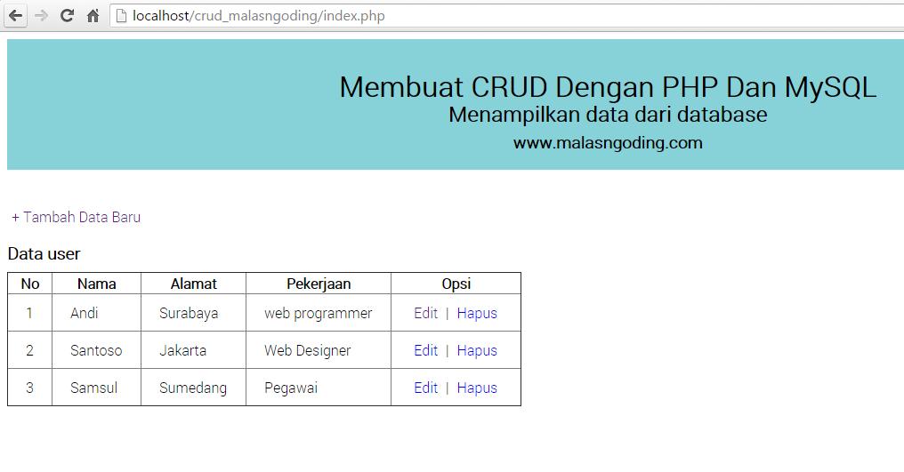 Membuat CRUD Dengan PHP Dan MySQL - Menampilkan Data Dari Database