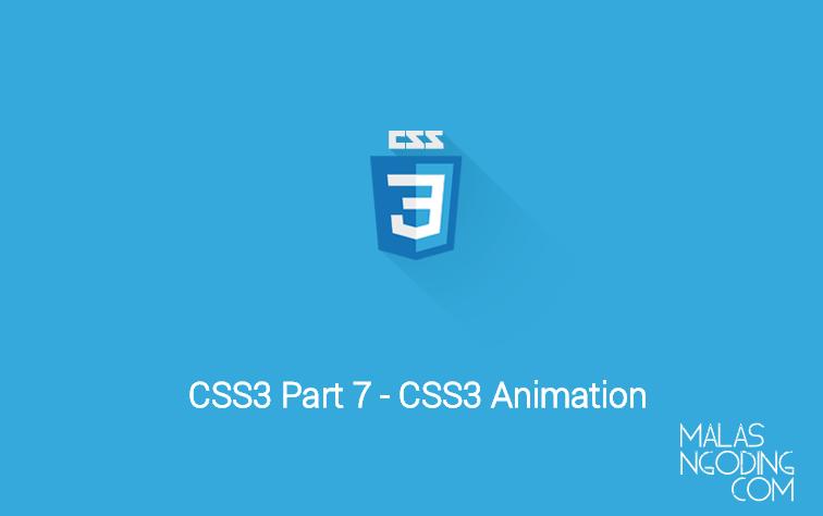 Tutorial CSS3 Part 7 - Membuat Efek Animasi CSS3