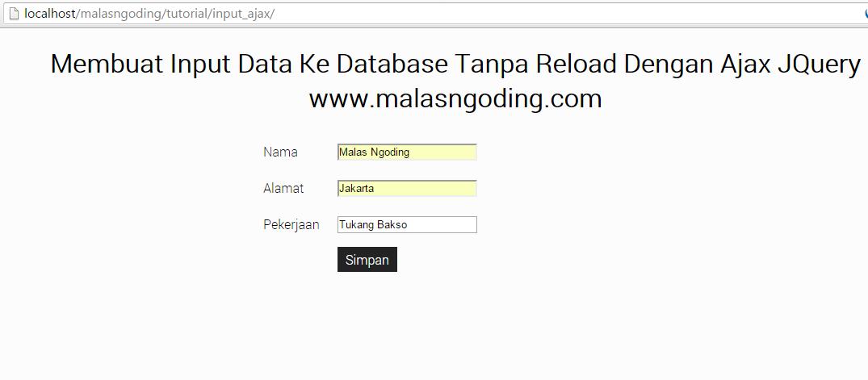 Input Data Ke Database Tanpa Reload Dengan Ajax JQuery
