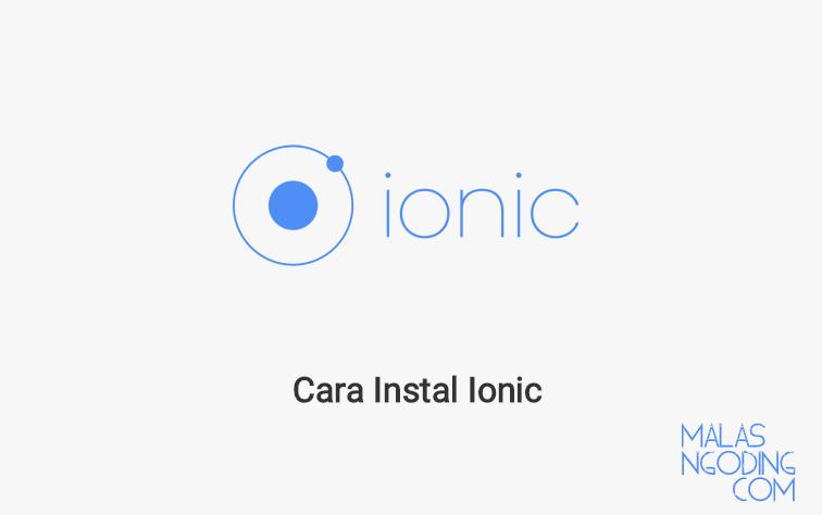 Cara Instal Ionic