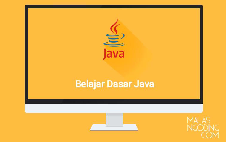 Belajar Dasar Java