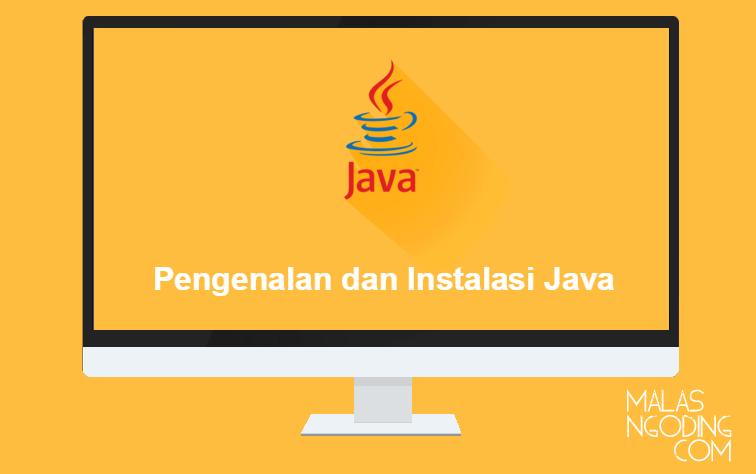 Belajar Java : Pengenalan dan Instalasi Java
