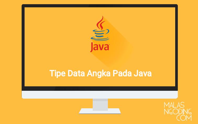 Tipe Data Angka Pada Java