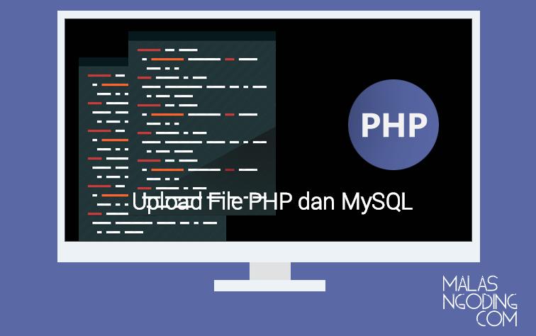 membuat upload file dengan php dan mysql