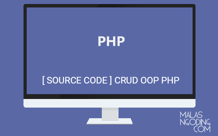 Download Source Code CRUD PHP Dengan Konsep OOP