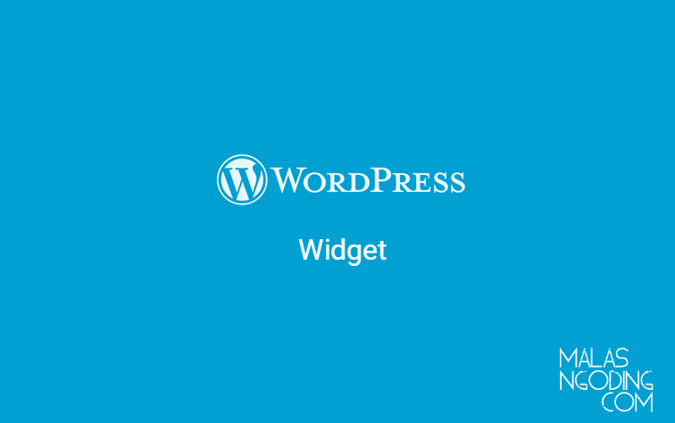 Belajar Wordpress Part 6 - Mengatur Widget Pada Wordpress