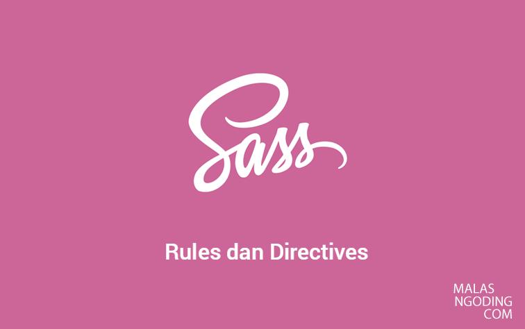 tutorial sass penggunaan rules dan directives