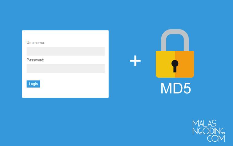 Membuat Login Dengan PHP dan MySQL MD5