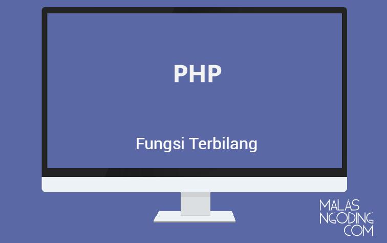 Cara Mudah Membuat Fungsi Terbilang Dengan PHP