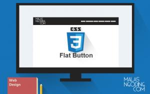 Membuat Design Tombol Bergaya Flat Dengan CSS