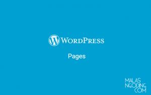 Belajar Wordpress Part 7 - Cara Membuat Halaman Pada Wordpress