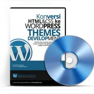 Tutorial Kursus Membuat Themes CMS Wordpress