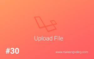 membuat upload file laravel