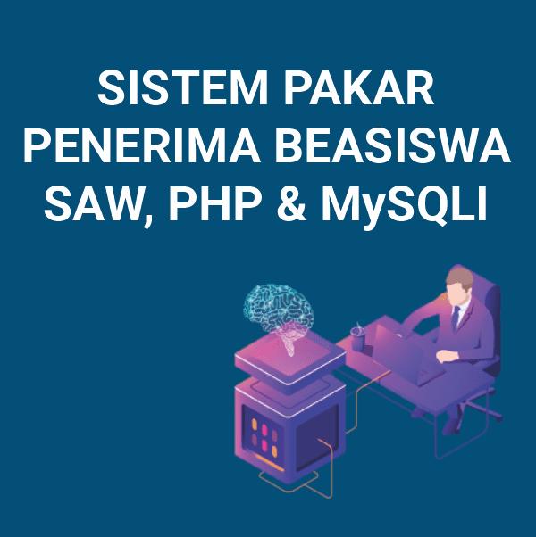 Source Code SPK Penerimaan Beasiswa Metode SAW