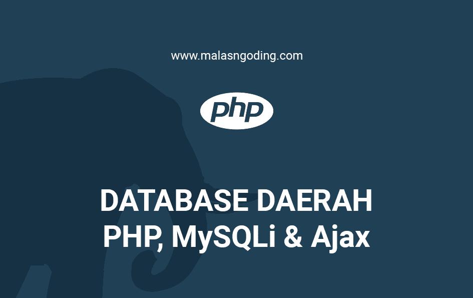 Menampilkan Data Daerah Indonesia PHP MySQLi Ajax